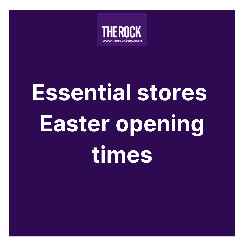 Essential stores – Easter Opening Times